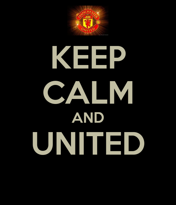 KEEP CALM AND UNITED