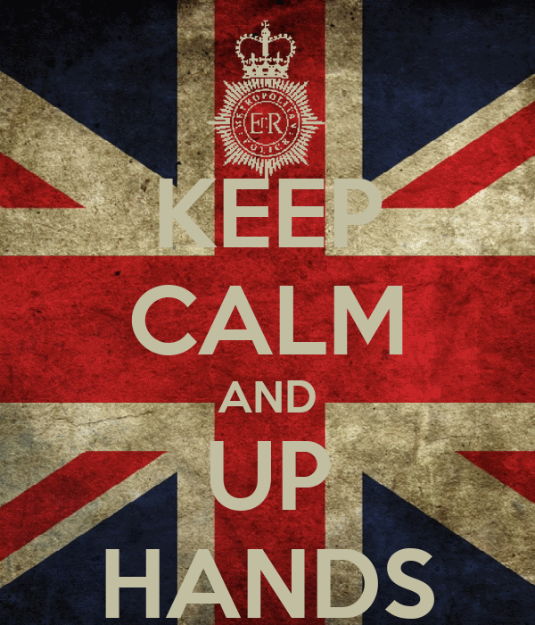 KEEP CALM AND UP HANDS