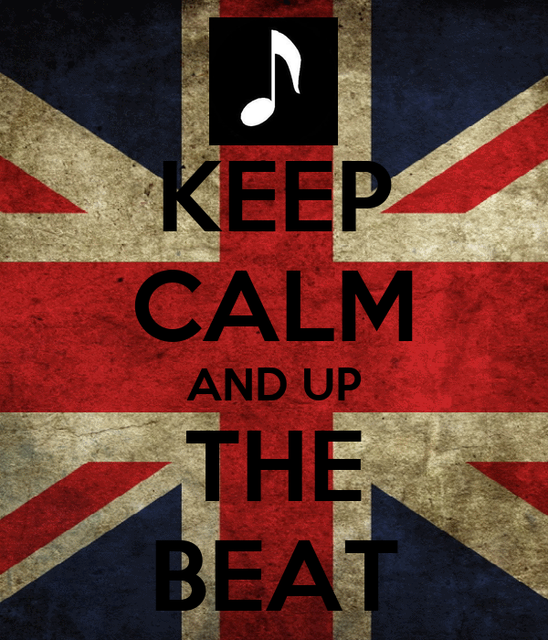 KEEP CALM AND UP THE BEAT