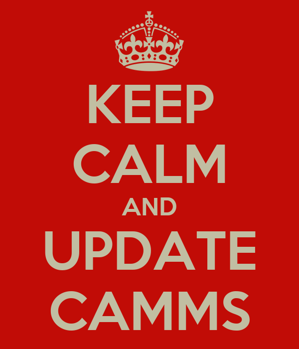 KEEP CALM AND UPDATE CAMMS