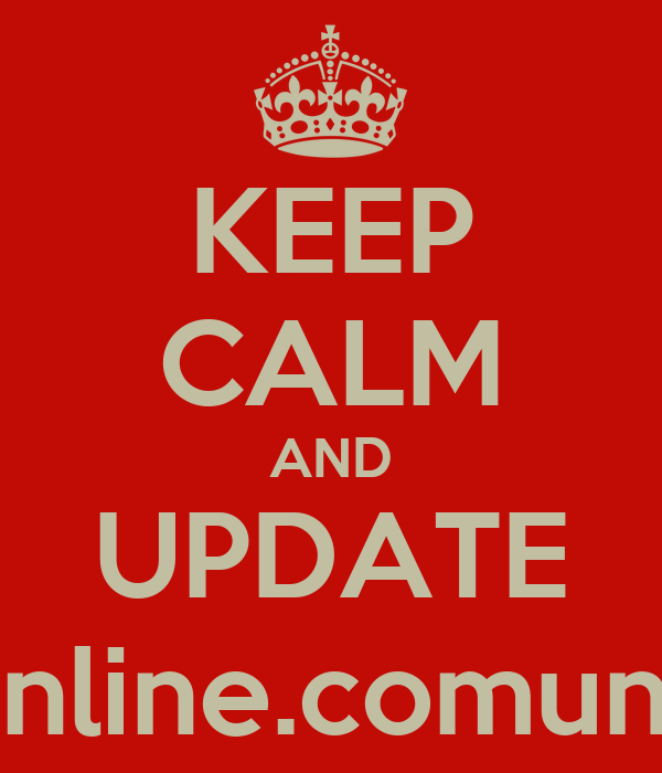 KEEP CALM AND UPDATE http://ruonline.comune.prato.it