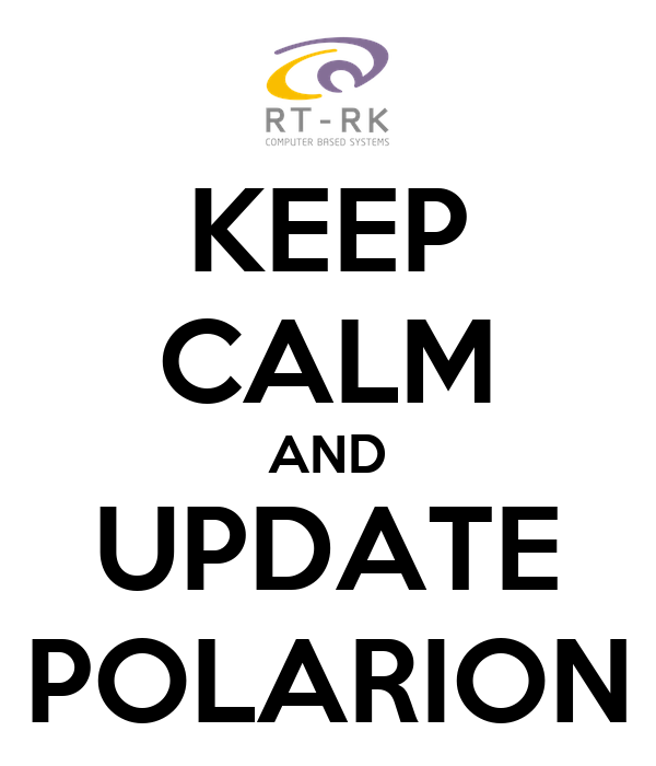 KEEP CALM AND UPDATE POLARION