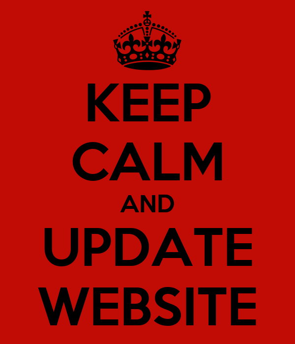 KEEP CALM AND UPDATE WEBSITE