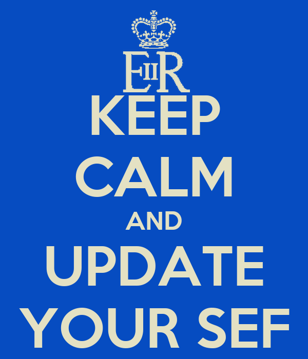 KEEP CALM AND UPDATE YOUR SEF