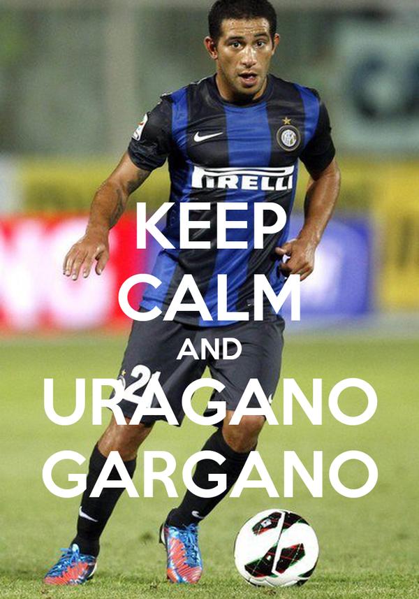 KEEP CALM AND URAGANO GARGANO
