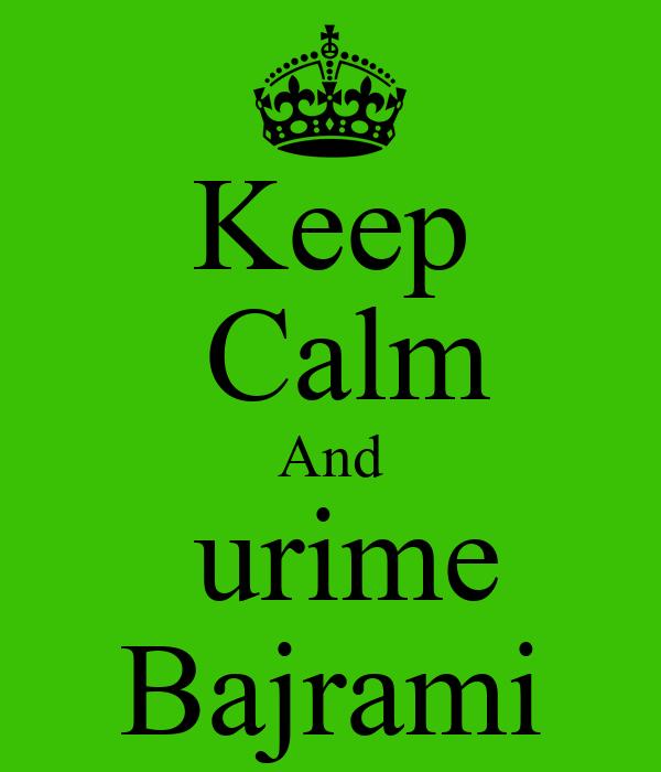 Keep  Calm And  urime  Bajrami