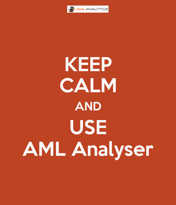KEEP CALM AND USE AML Analyser