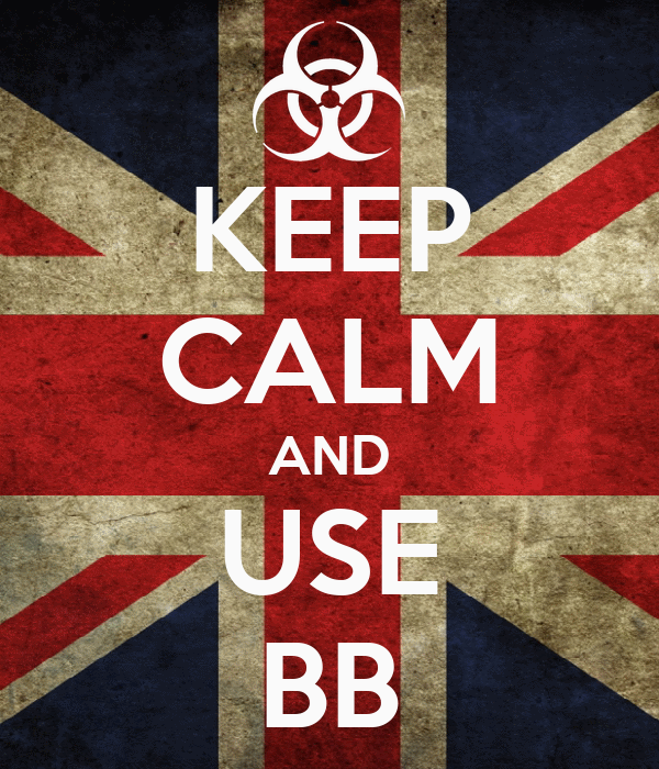 KEEP CALM AND USE BB