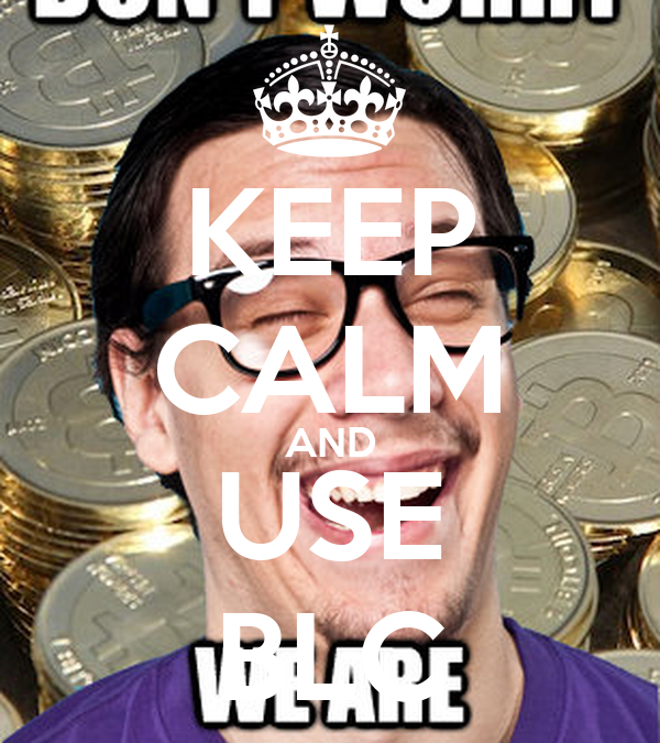 KEEP CALM AND USE BLC