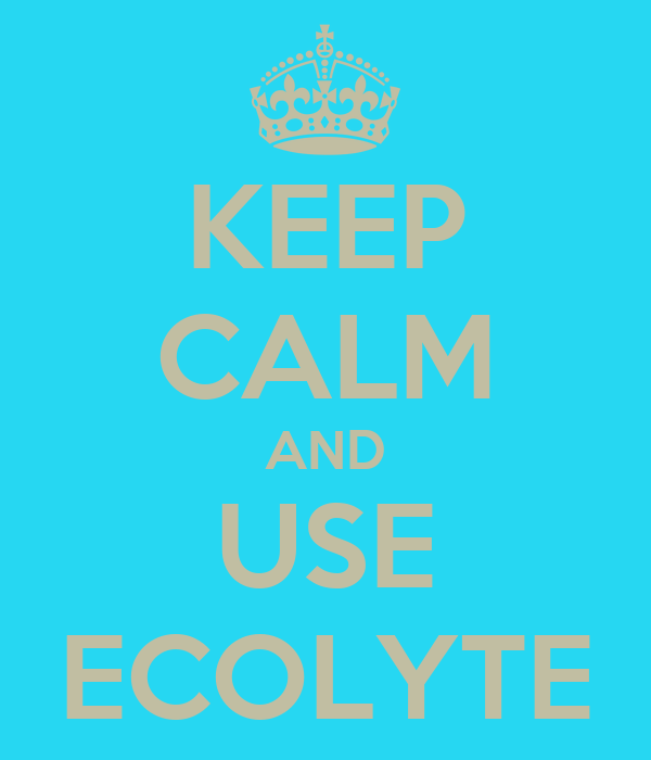 KEEP CALM AND USE ECOLYTE