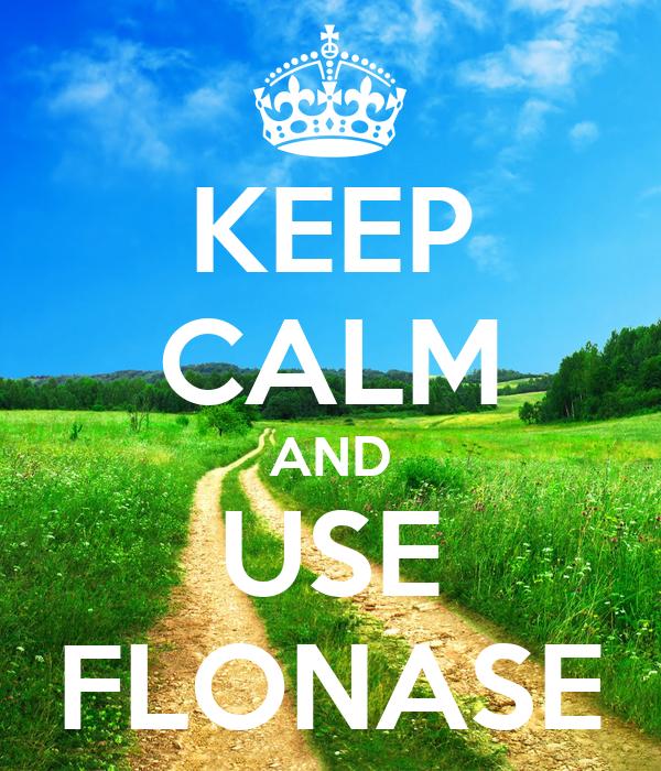 KEEP CALM AND USE FLONASE