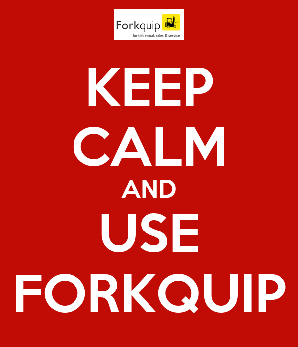 KEEP CALM AND USE FORKQUIP