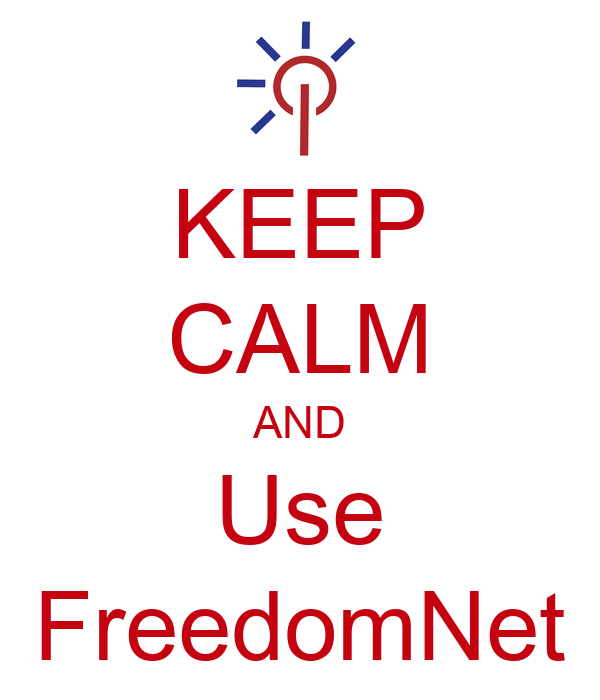 KEEP CALM AND Use FreedomNet