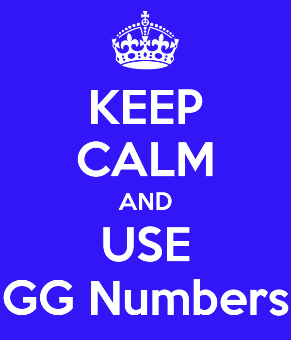 KEEP CALM AND USE GG Numbers