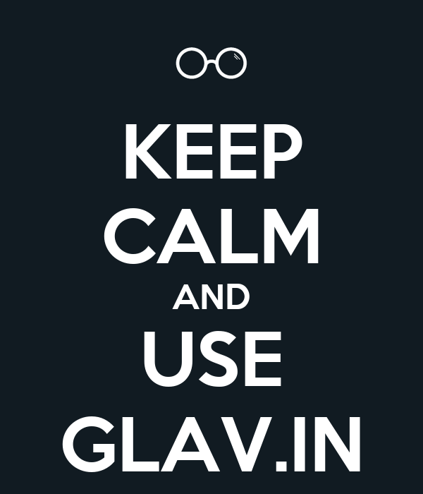KEEP CALM AND USE GLAV.IN