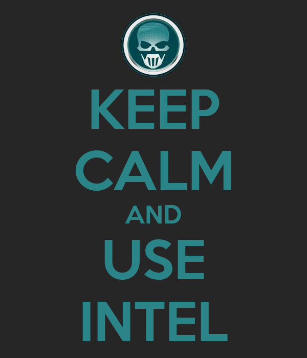 KEEP CALM AND USE INTEL