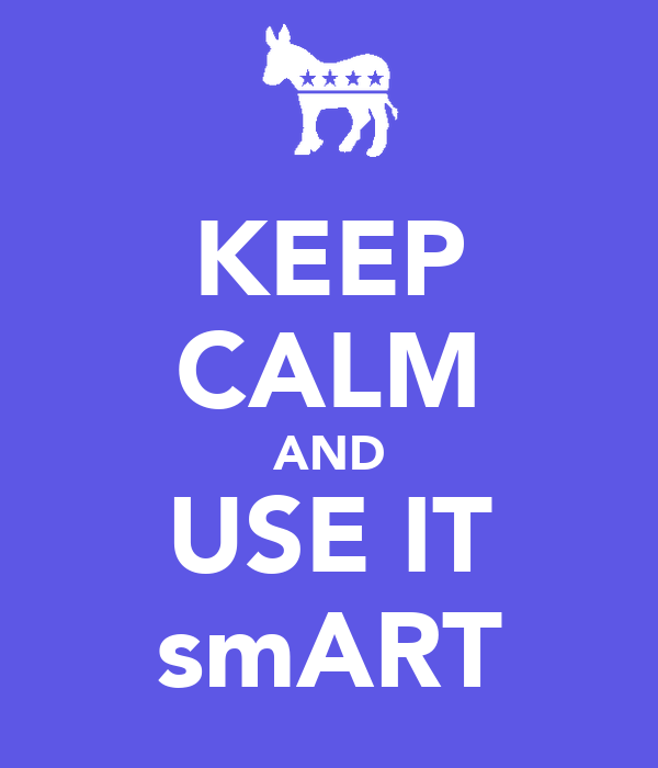 KEEP CALM AND USE IT smART