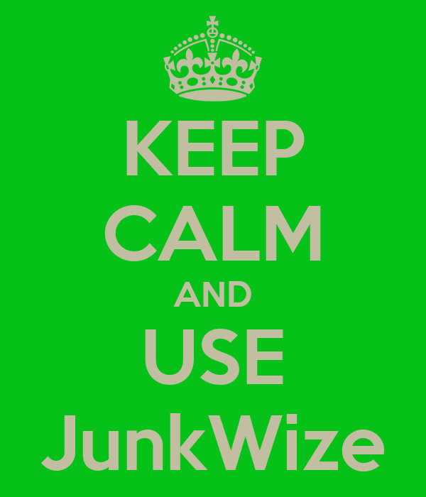 KEEP CALM AND USE JunkWize
