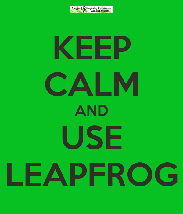 KEEP CALM AND USE LEAPFROG
