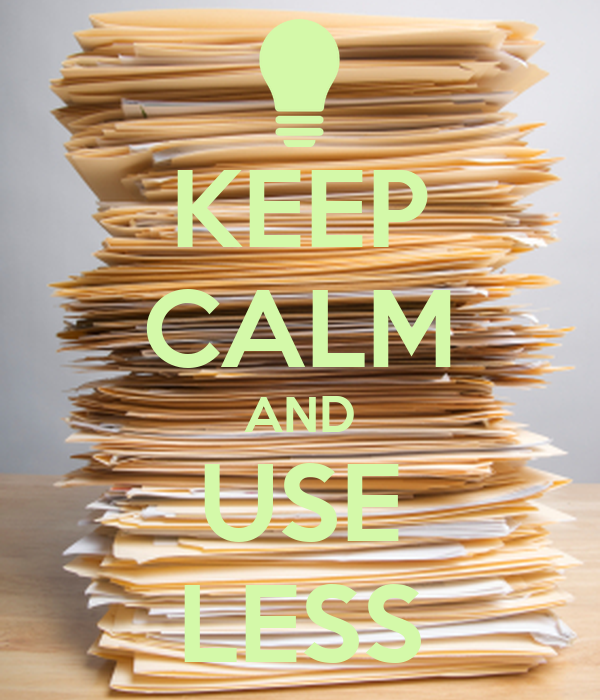 KEEP CALM AND USE LESS