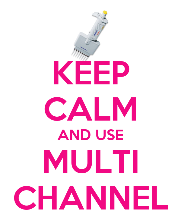 KEEP CALM AND USE MULTI CHANNEL