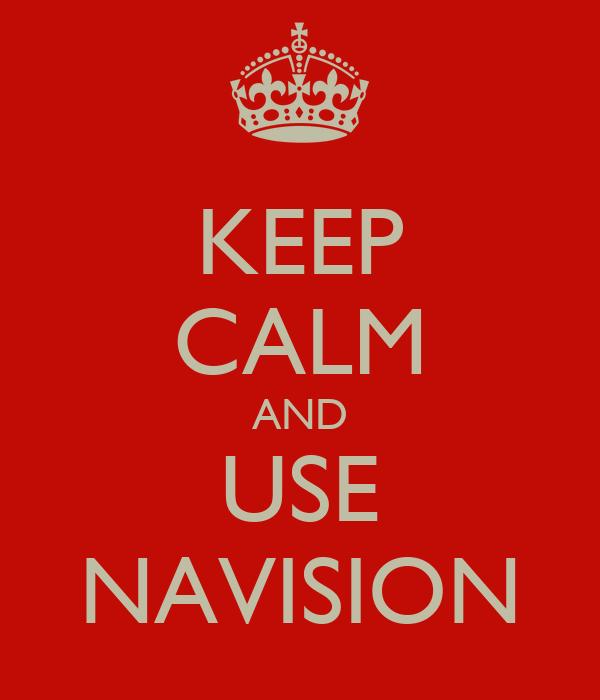 KEEP CALM AND USE NAVISION