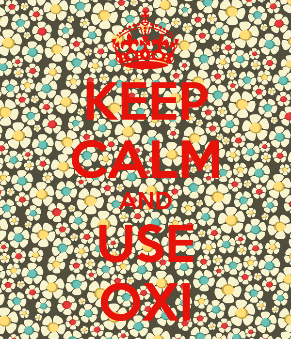KEEP CALM AND USE OXI