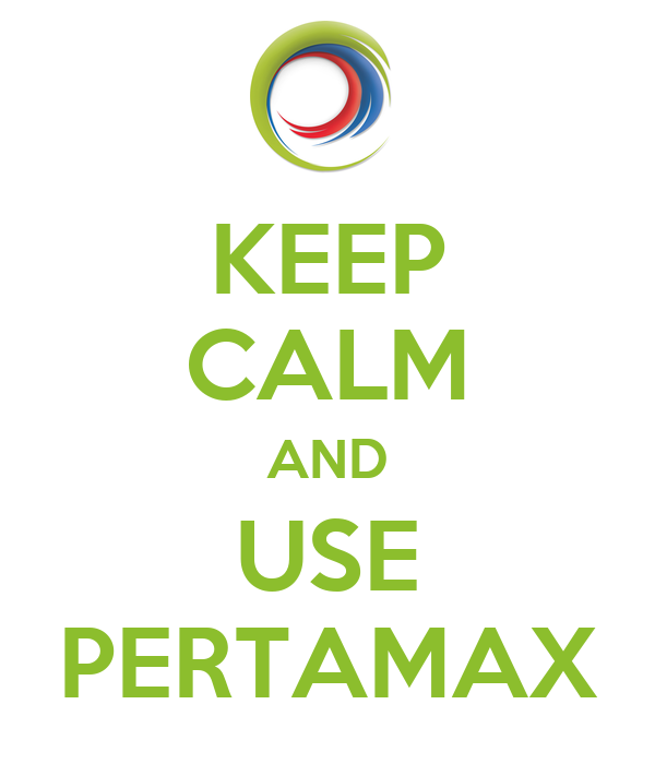 KEEP CALM AND USE PERTAMAX