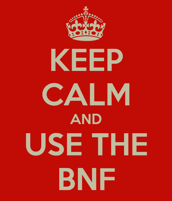 KEEP CALM AND USE THE BNF
