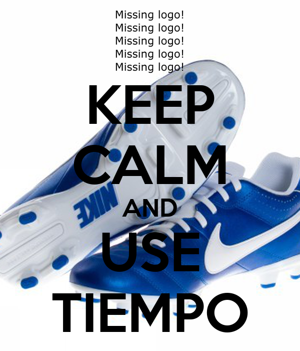 KEEP CALM AND USE TIEMPO