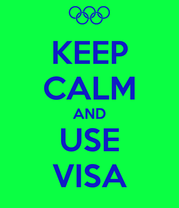 KEEP CALM AND USE VISA