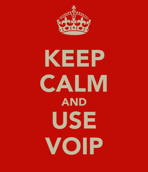 KEEP CALM AND USE VOIP