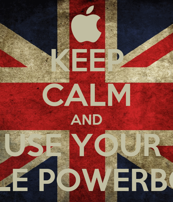 KEEP CALM AND USE YOUR  APPLE POWERBOOK