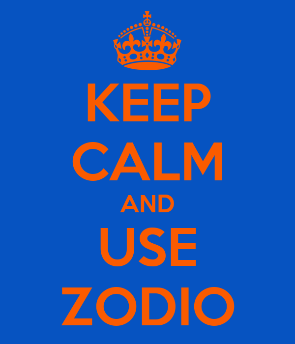 KEEP CALM AND USE ZODIO