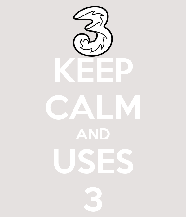 KEEP CALM AND USES 3