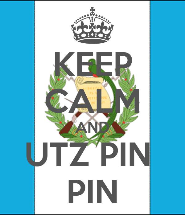 KEEP CALM AND UTZ PIN  PIN