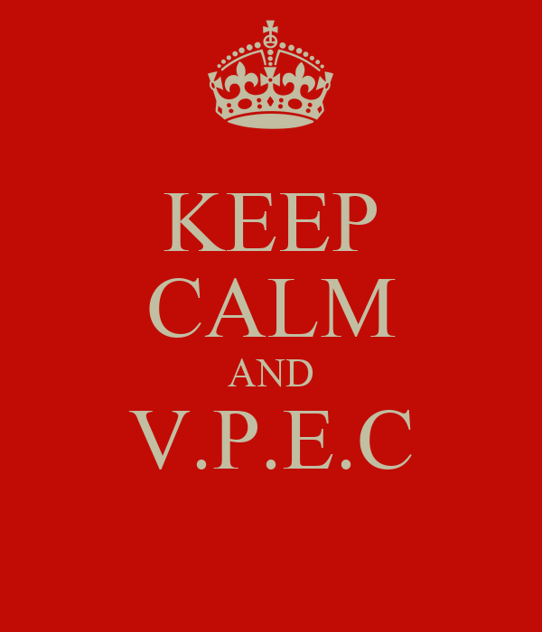 KEEP CALM AND V.P.E.C