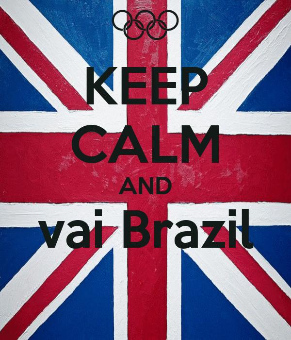 KEEP CALM AND vai Brazil