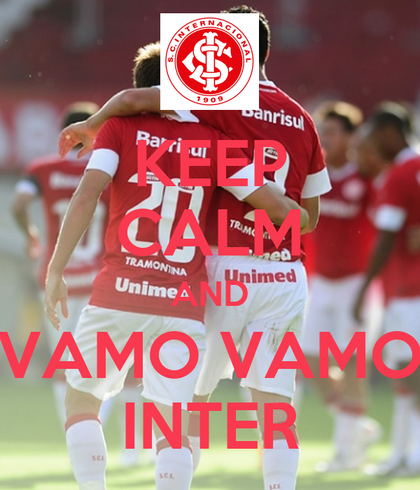 KEEP CALM AND VAMO VAMO INTER
