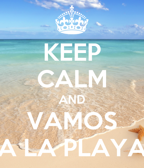 keep calm and vamos a la playa poster irizen keep calm o matic. Black Bedroom Furniture Sets. Home Design Ideas