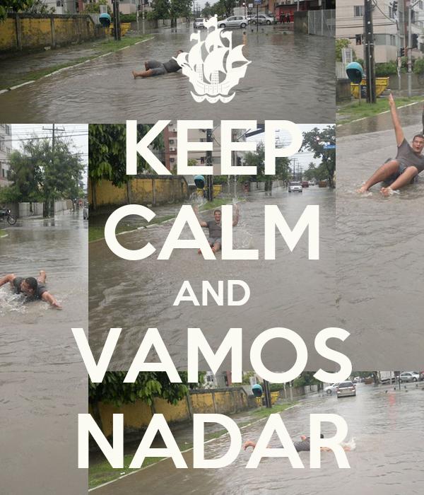 KEEP CALM AND VAMOS NADAR