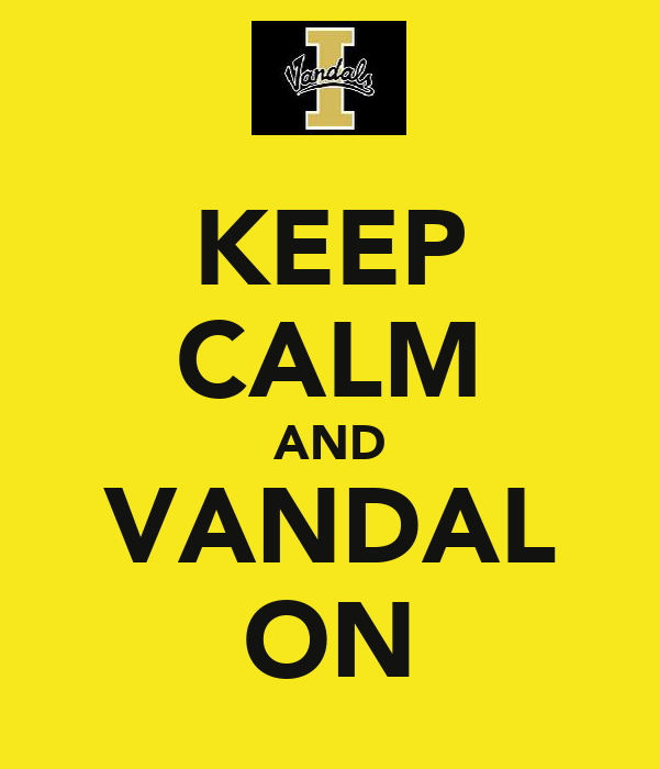KEEP CALM AND VANDAL ON