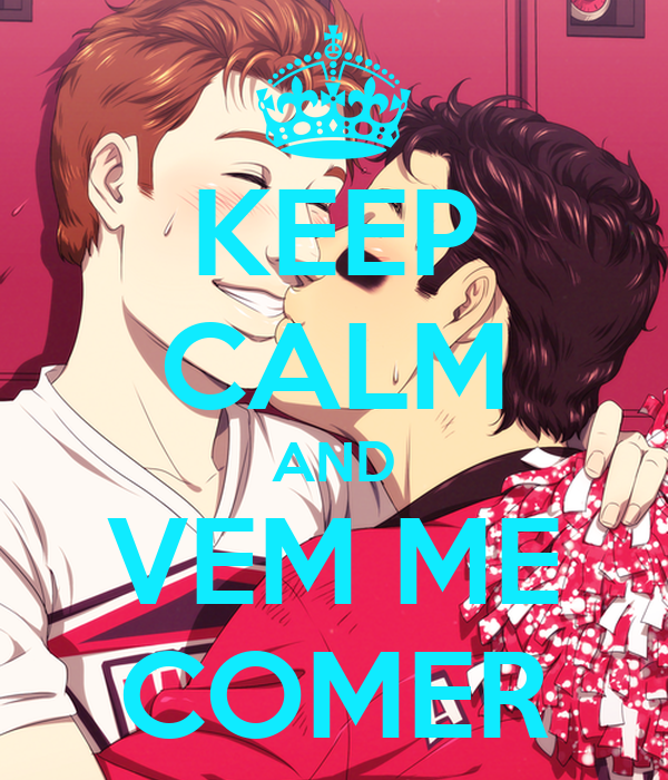 KEEP CALM AND VEM ME COMER