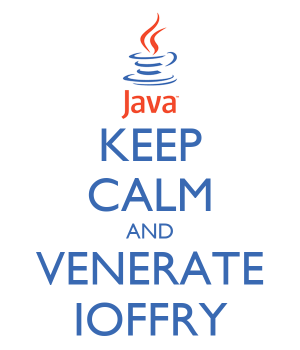 KEEP CALM AND VENERATE IOFFRY
