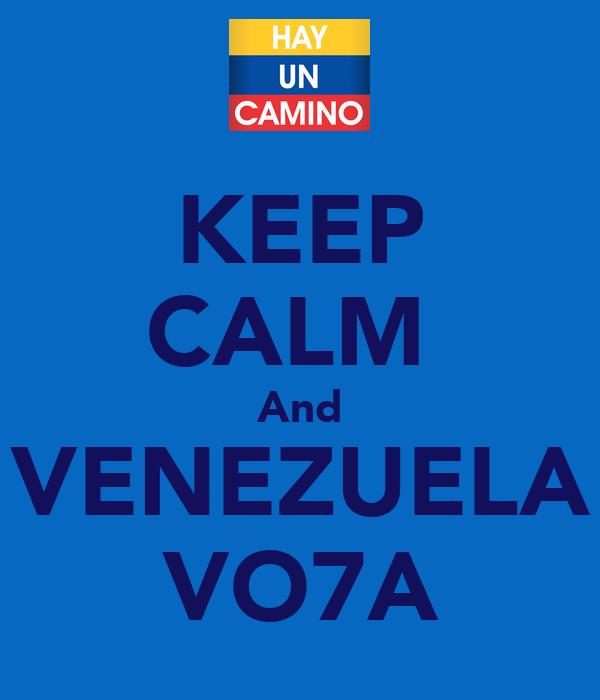 KEEP CALM  And VENEZUELA VO7A