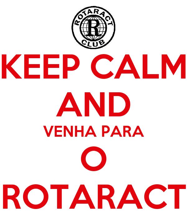 KEEP CALM AND VENHA PARA O ROTARACT