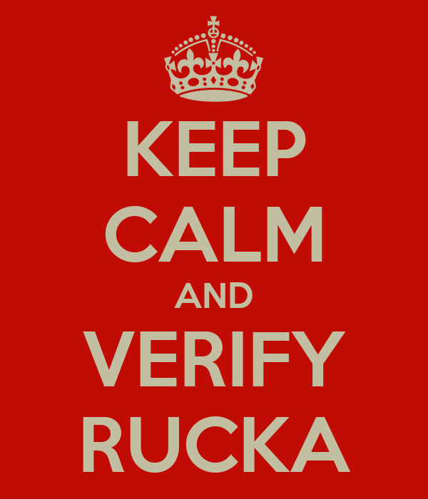 KEEP CALM AND VERIFY RUCKA