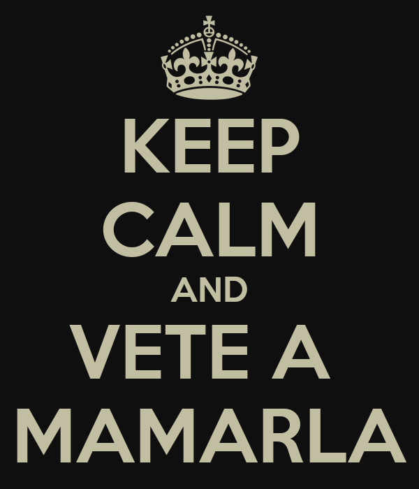 KEEP CALM AND VETE A  MAMARLA