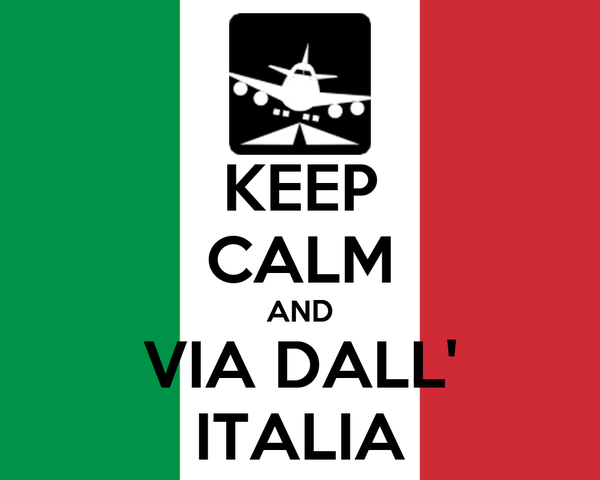 KEEP CALM AND VIA DALL' ITALIA