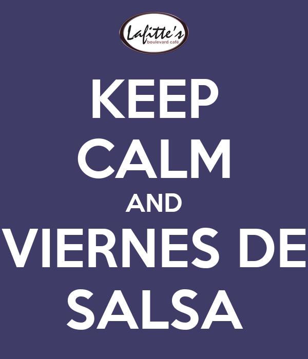 KEEP CALM AND VIERNES DE SALSA